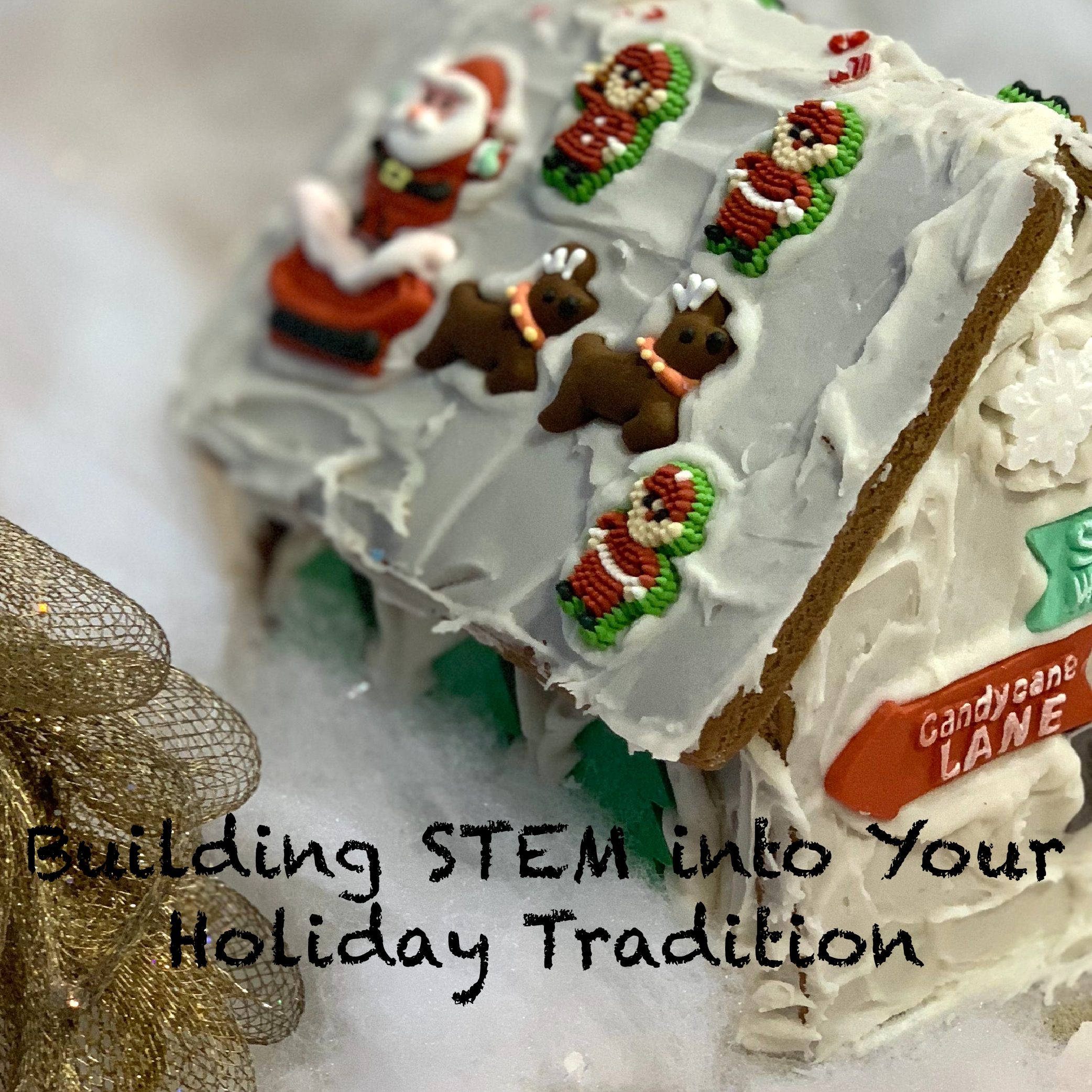 Building STEM into Your Holiday Tradition